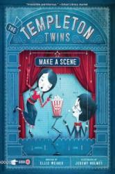 Templeton Twins Make a Scene (ISBN: 9781452128726)