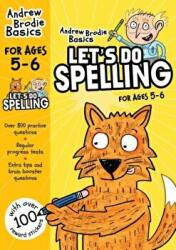 Let's do Spelling 5-6 (ISBN: 9781472908582)