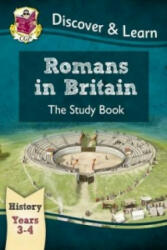 KS2 Discover & Learn: History - Romans in Britain Study Book, Year 3 & 4 (ISBN: 9781782941972)