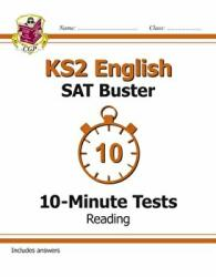 KS2 English SAT Buster 10-Minute Tests: Reading - Book 1 (for the 2019 tests) - CGP Books (ISBN: 9781782942399)