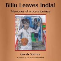 Billu Leaves India! - Memories of a Boy's Journey (ISBN: 9781783062027)
