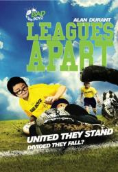 Leagues Apart - United They Stand - Divided They Fall? (ISBN: 9781783224463)