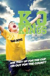 K. O. Kings - They're Fighting for the Cup! (ISBN: 9781783224470)
