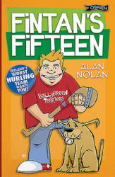 Fintan's Fifteen - Ireland's Worst Hurling Team Wants You! (ISBN: 9781847172532)