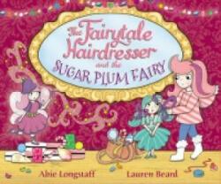 Fairytale Hairdresser and the Sugar Plum Fairy (ISBN: 9780552572729)