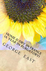 Home and Dry in France (ISBN: 9780952363507)