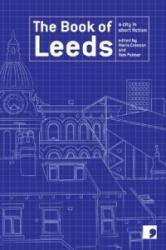 Book of Leeds - A City in Short Fiction (ISBN: 9781905583010)