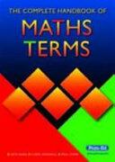 Complete Handbook of Maths Terms (ISBN: 9781846540356)