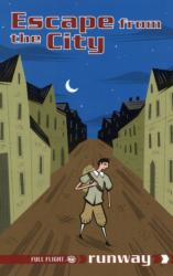 Escape from the City (ISBN: 9781846913730)