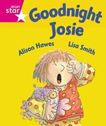 Rigby Star Guided Reception: Pink Level: Goodnight Josie Pupil Book (ISBN: 9780433026471)