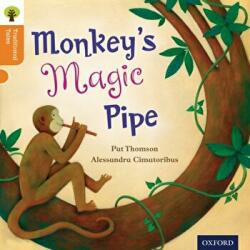 Oxford Reading Tree Traditional Tales: Level 6: Monkey's Magic Pipe (ISBN: 9780198339571)