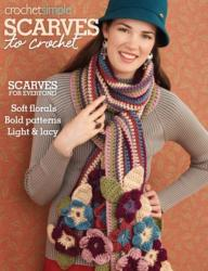Scarves to Crochet (ISBN: 9781938867026)