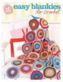 Easy Blankies to Crochet (ISBN: 9781938867118)