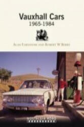 Vauxhall Cars 1965-1984 - Alan Earnshaw (ISBN: 9781908347206)