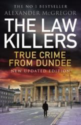 The law killers - True Crime from Dundee (ISBN: 9781845027247)
