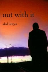 Out with it (ISBN: 9781905762088)