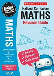 Maths Revision Guide - Year 5 (ISBN: 9781407159898)