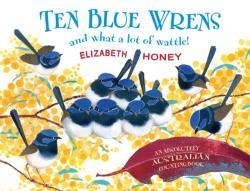 Ten Blue Wrens (ISBN: 9781743366981)