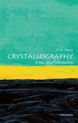 Crystallography: A Very Short Introduction - A. M. Glazer (ISBN: 9780198717591)