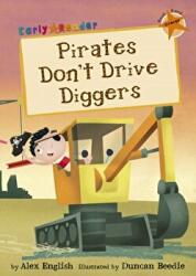 Pirates Don't Drive Diggers (ISBN: 9781848861954)