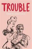 Trouble (ISBN: 9781910139394)