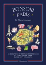 Bonsoir Paris - Marin Montagut (ISBN: 9782080202406)
