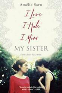 I Love I Hate I Miss My Sister (ISBN: 9780385743778)