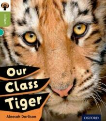 Oxford Reading Tree inFact: Level 7: Our Class Tiger - Alessah Darlison (ISBN: 9780198308034)