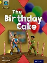Project X Origins: Yellow Book Band, Oxford Level 3: Food: The Birthday Cake (ISBN: 9780198300922)