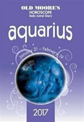 Old Moore's 2017 Astral Diaries - Aquarius (ISBN: 9780572046323)