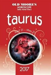 Old Moore's Astral Diaries 2017 Taurus (ISBN: 9780572046415)