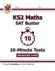 New KS2 Maths Targeted SAT Buster 10-Minute Tests - Advanced (ISBN: 9781782946816)