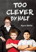 Too Clever by Half (ISBN: 9781848976955)
