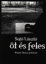 ÖT ÉS FELES (2008)