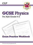 New Grade 9-1 GCSE Physics: AQA Exam Practice Workbook (ISBN: 9781782944843)