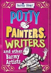 Potty Painters, Writers & Other Barmy Artists (ISBN: 9780750283786)