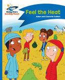Reading Planet - Feel the Heat - Blue: Comet Street Kids (ISBN: 9781471878541)