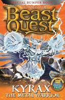 Beast Quest: Kyrax the Metal Warrior - Adam Blade (ISBN: 9781408342992)