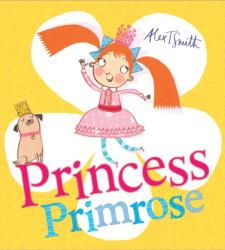 Princess Primrose (ISBN: 9781407174280)