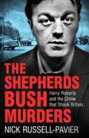 Shepherd's Bush Murders (ISBN: 9781784751890)
