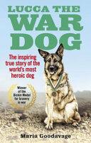 Lucca the War Dog (ISBN: 9781785035173)