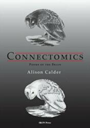 Connectomics - Poems of the Brain (ISBN: 9780993124594)