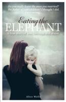 Eating the Elephant (ISBN: 9781907324611)