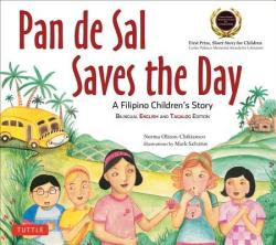 Pan De Sal Saves the Day - An Award-Winning Children's Story from the Philippines (ISBN: 9780804847544)