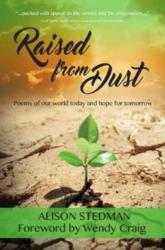 RAISED FROM DUST (ISBN: 9781911086826)