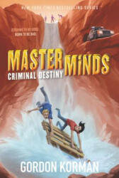 Masterminds: Criminal Destiny (ISBN: 9780062300034)