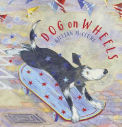 Dog on Wheels (ISBN: 9781909991361)