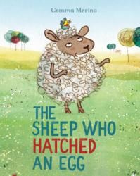 Sheep Who Hatched an Egg (ISBN: 9781509822300)
