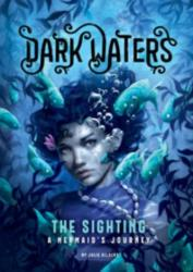 Sighting - A Mermaid's Journey (ISBN: 9781474733991)