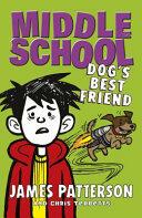 Middle School: Dog's Best Friend (ISBN: 9781784753900)